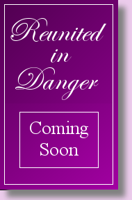 Reunited in Danger, by Joya Fields